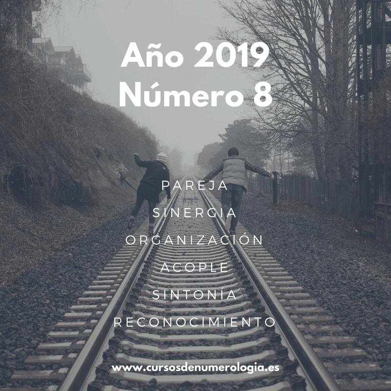 año numerológico 2019 número 8