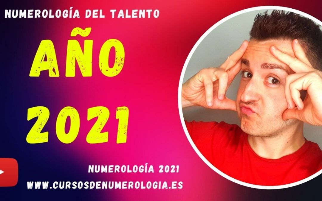 Numerología 2021. Año 2021 según la Numerología